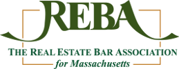 Reba The Real Estate Bar Association for Massachusetts